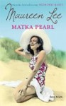 Matka Pearl - Maureen Lee