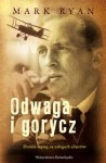 Odwaga i gorycz - Mark Ryan
