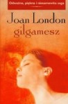 Gilgamesz - Joan London