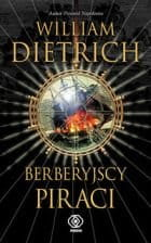 Berberyjscy piraci - William Dietrich