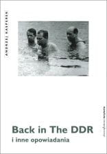 Back in the DDR - Andrzej Kasperek