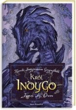 Król Indygo - James A. Owen Kroniki Imaginarium Geographica
